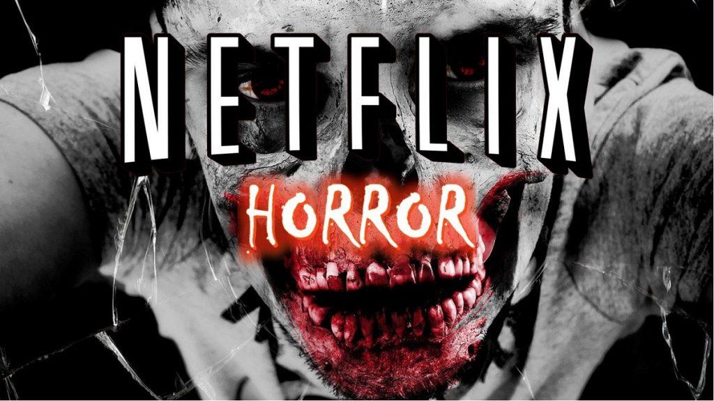 Seriale și filme de groază pe Netflix